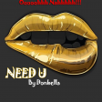 Need You_Donbella_ @thereal_donbella