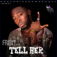 Frisky - Tell Her (prod by woki)