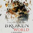 BROKENWORLD (....while men slept)