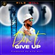 Pilz Will - Dont't Give up (Prod by. Pilz will)