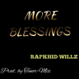 Rapkhid Willz - More Blessings