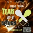 Silas_Yung_year_of_return(remix)_prod._by_CLICK_BEATZ