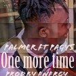 Palmer ft pagy5 one more time prod.by energy