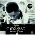 Mayaano-trouble (prod by chopa)