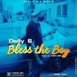 Delly B - Bless the Boy