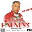 Sir White-Fineness(Prod By Ifysong)