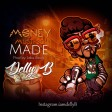 Delly B - Money Must be Made