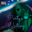 Party Waiting MST
