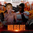 HARD HAED BOI BARRIE B FT K DON B PROD BY KELEBUTUSE