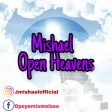 Mishael Open Heavens