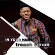 Treash simon - In Your Name -Naijaforyou.com.ng