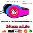 Music is Life ft MacheliMusiQ & Ultra Motion