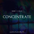 Temmy - Concentrate ft. Vicxy (MnM By Silva)
