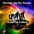 The Grand Pah- byina ft moses